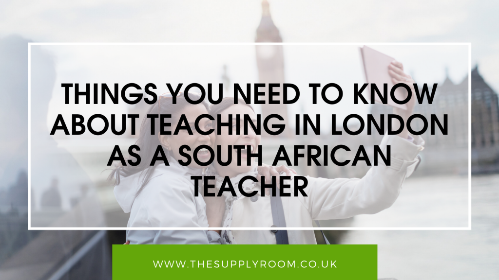 Teaching in London as a South African Teacher