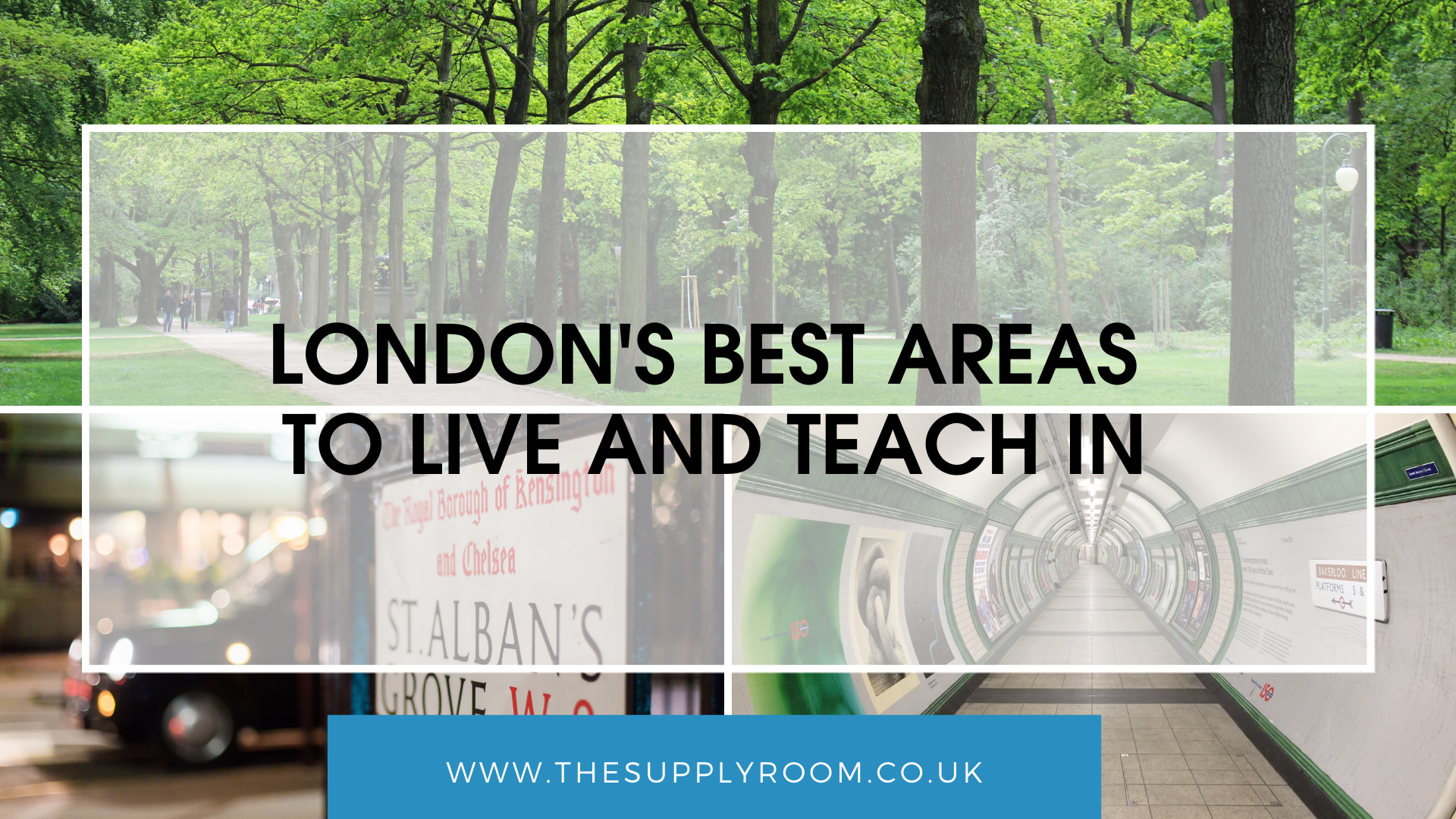 London's Best Areas to Live and Teach in