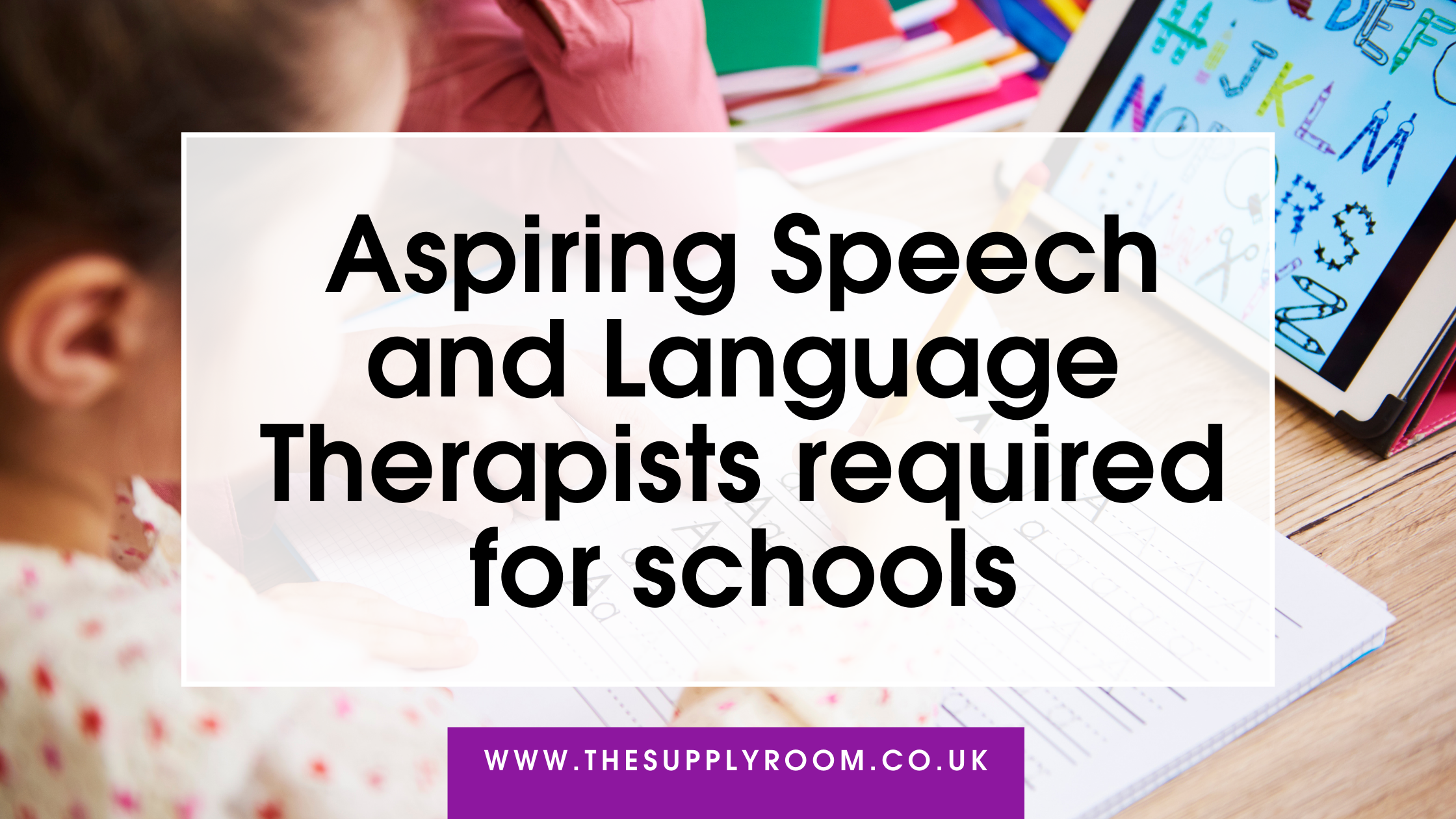 Speech and Language Assistant Jobs