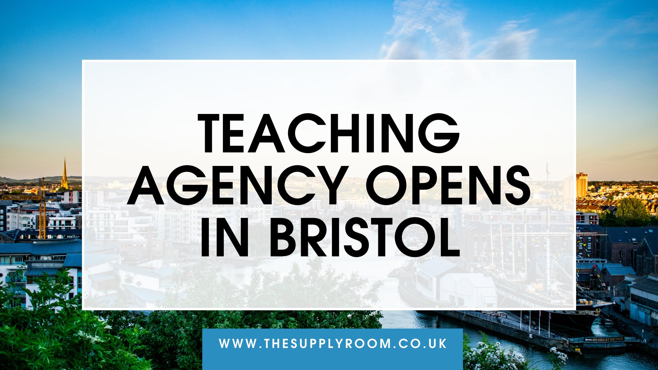 Bristol's newest teaching agency