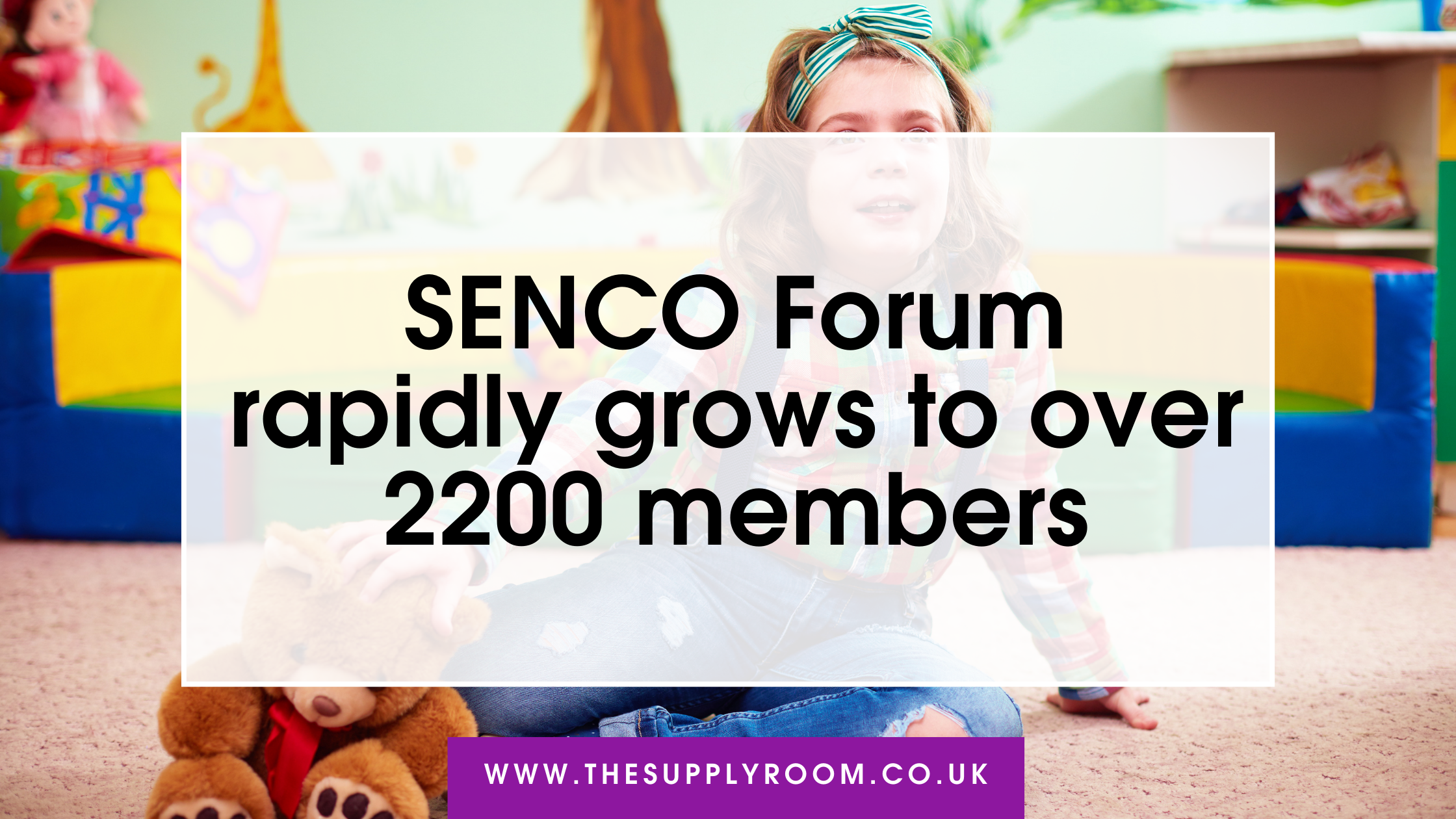 SENCO Forum rapidly grows to over 2200 members