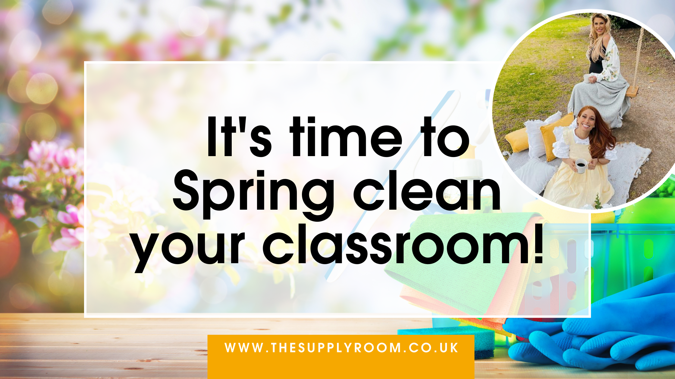 Spring clean your classroom